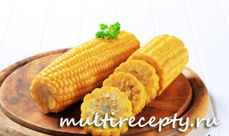 Кукуруза под соусом в мультиварке рецепт