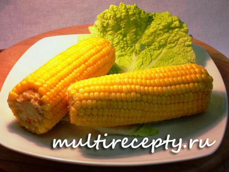 Кукуруза в мультиварке рецепт с фото